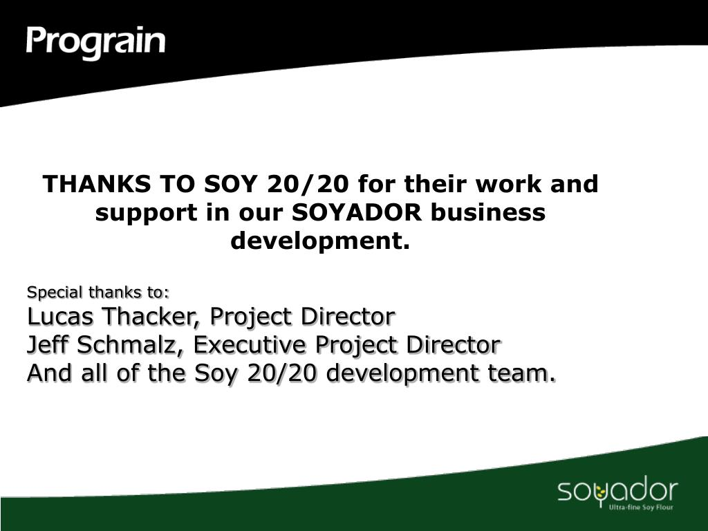 THANKS TO SOY 20/20 for their work and support in our SOYADOR business development.
