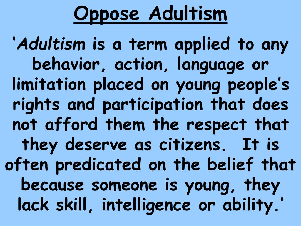 Oppose Adultism