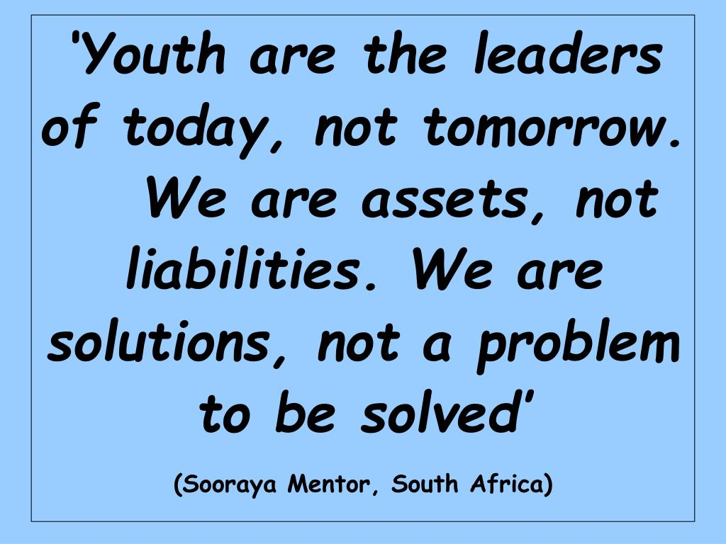 'Youth are the leaders