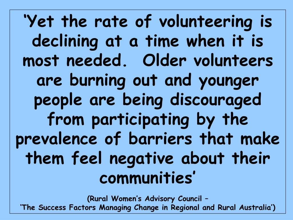 'Yet the rate of volunteering is