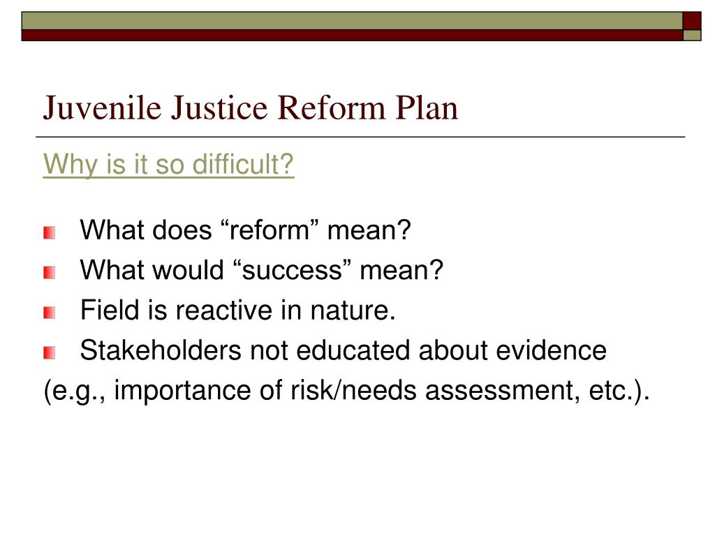 Juvenile Justice Reform Plan