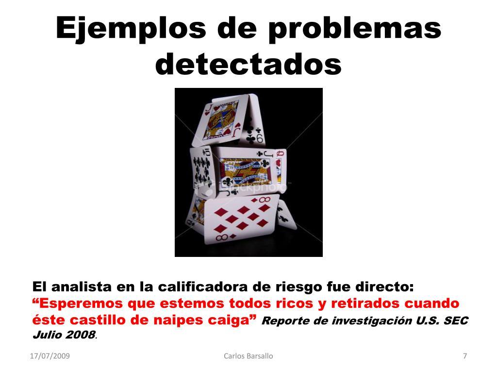 Ejemplos de problemas detectados