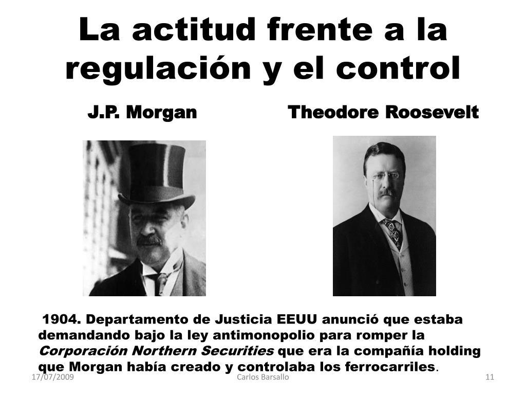 La actitud frente a la regulación y el control