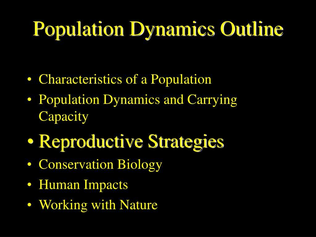 Population Dynamics Outline