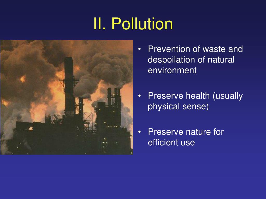 II. Pollution
