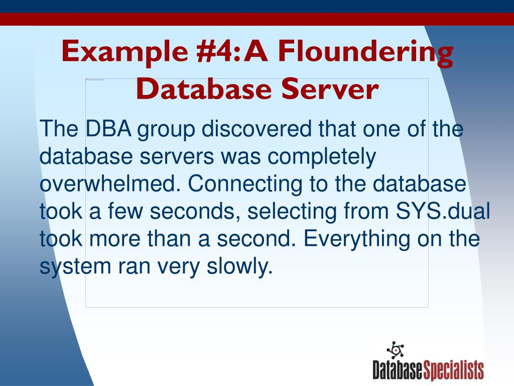Example #4: A Floundering Database Server