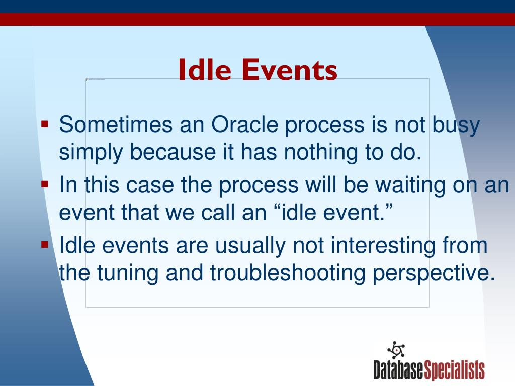 Idle Events