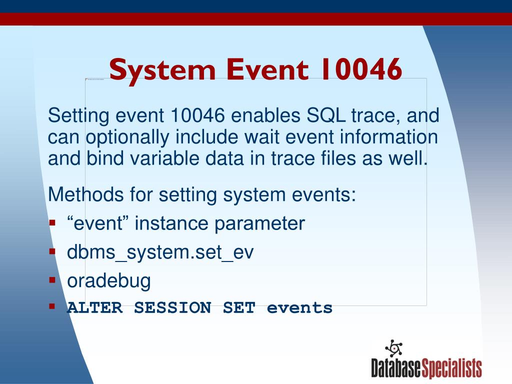 System Event 10046