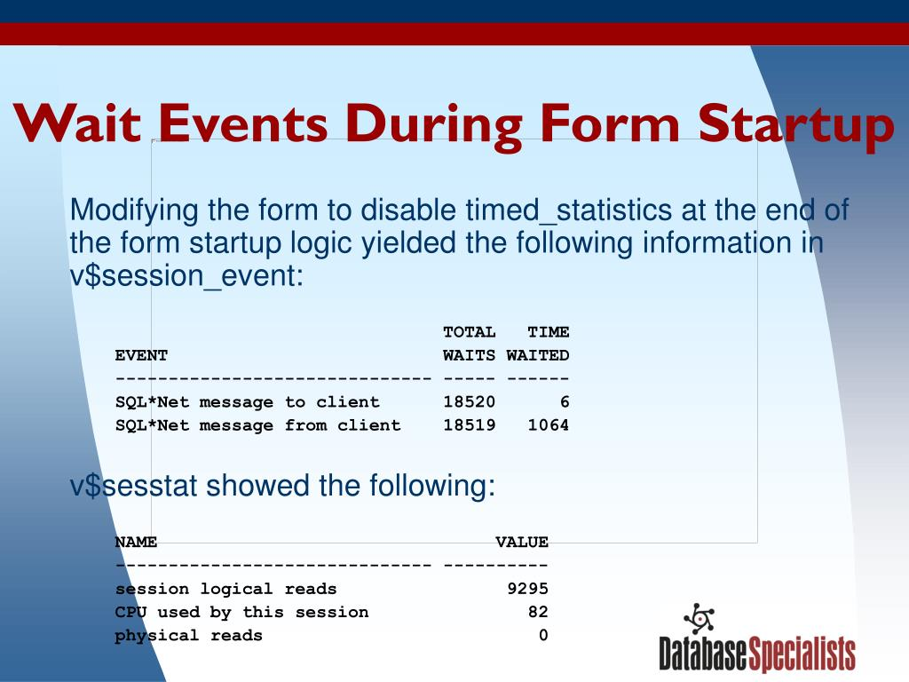 Wait Events During Form Startup