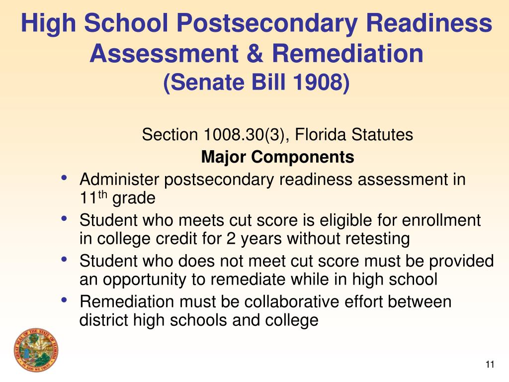High School Postsecondary Readiness Assessment & Remediation