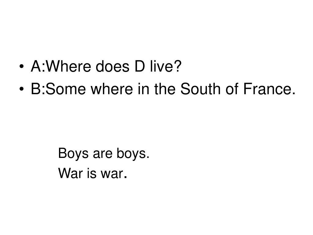 Boys are boys.