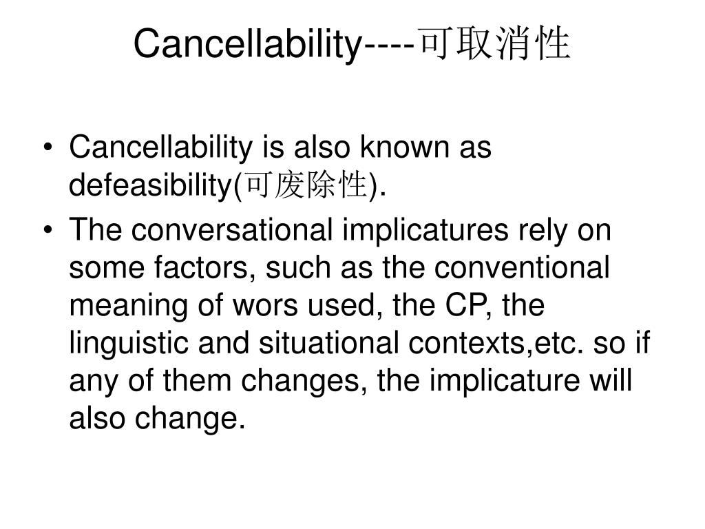 Cancellability----