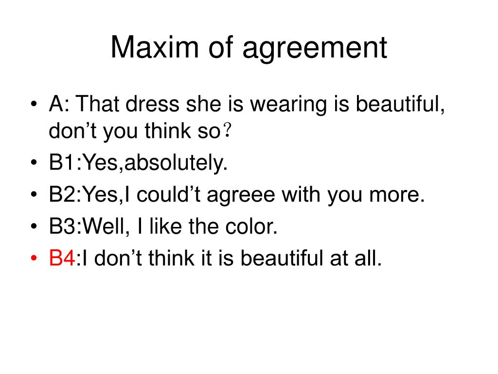 Maxim of agreement