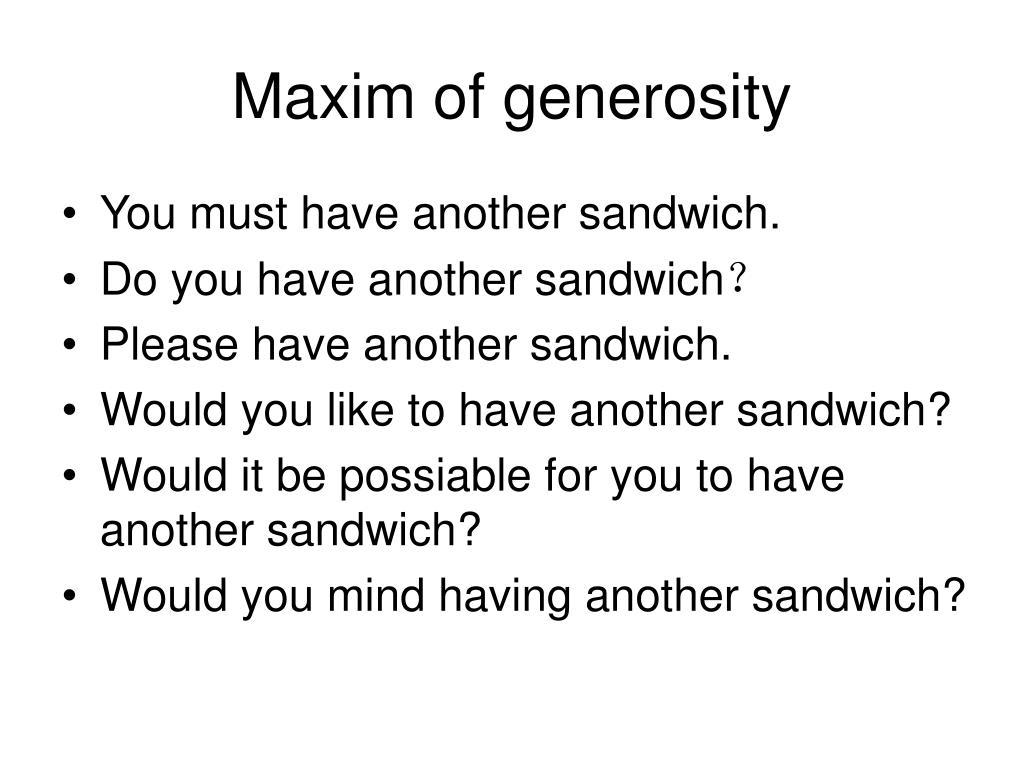 Maxim of generosity