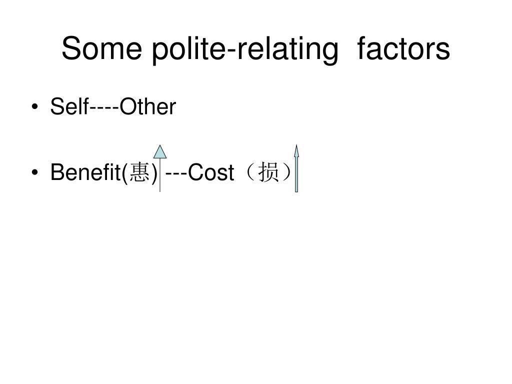 Some polite-relating  factors