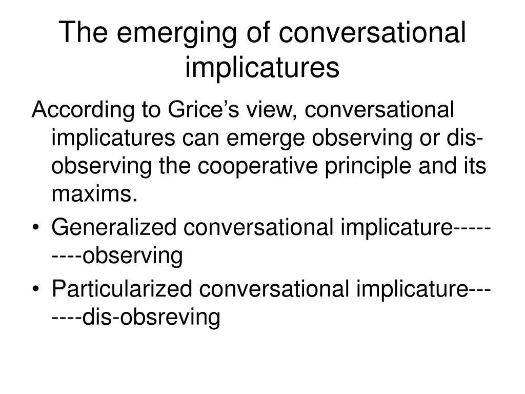 The emerging of conversational implicatures