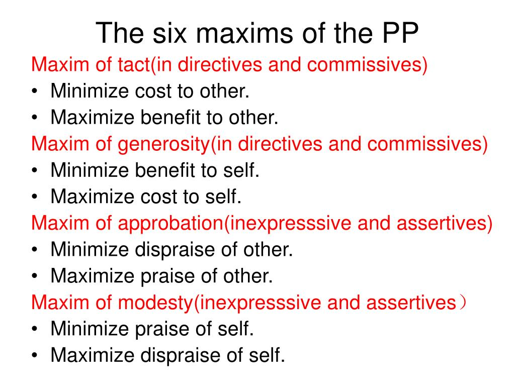 The six maxims of the PP
