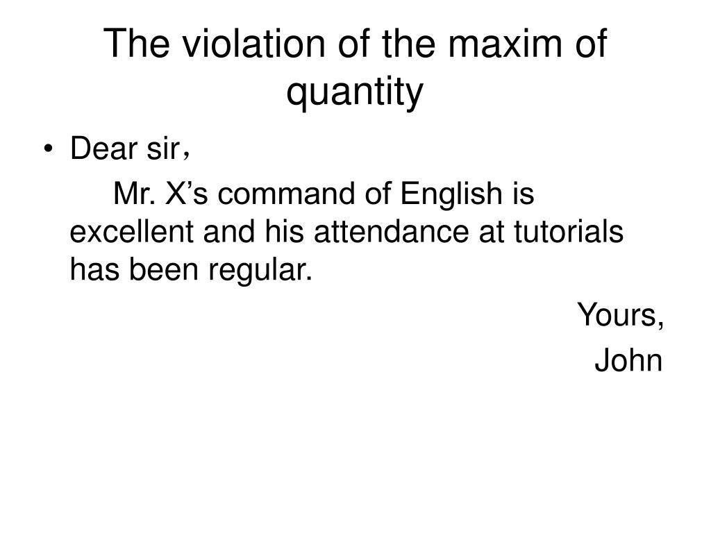 The violation of the maxim of quantity