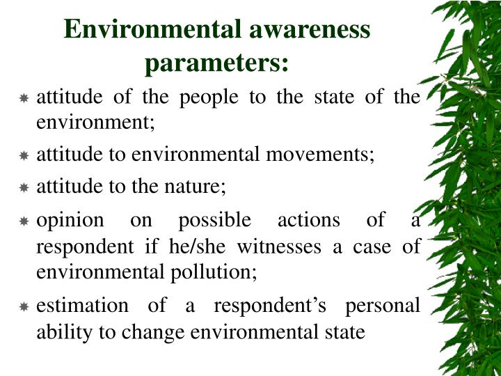 Environmental awareness parameters