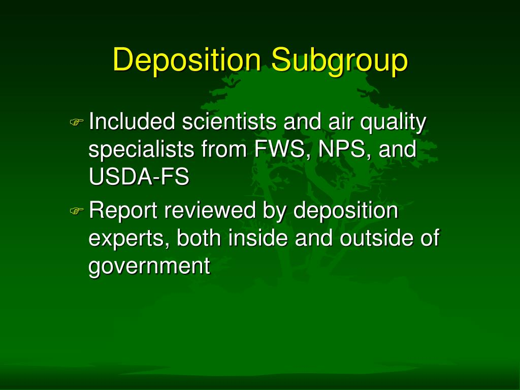 Deposition Subgroup