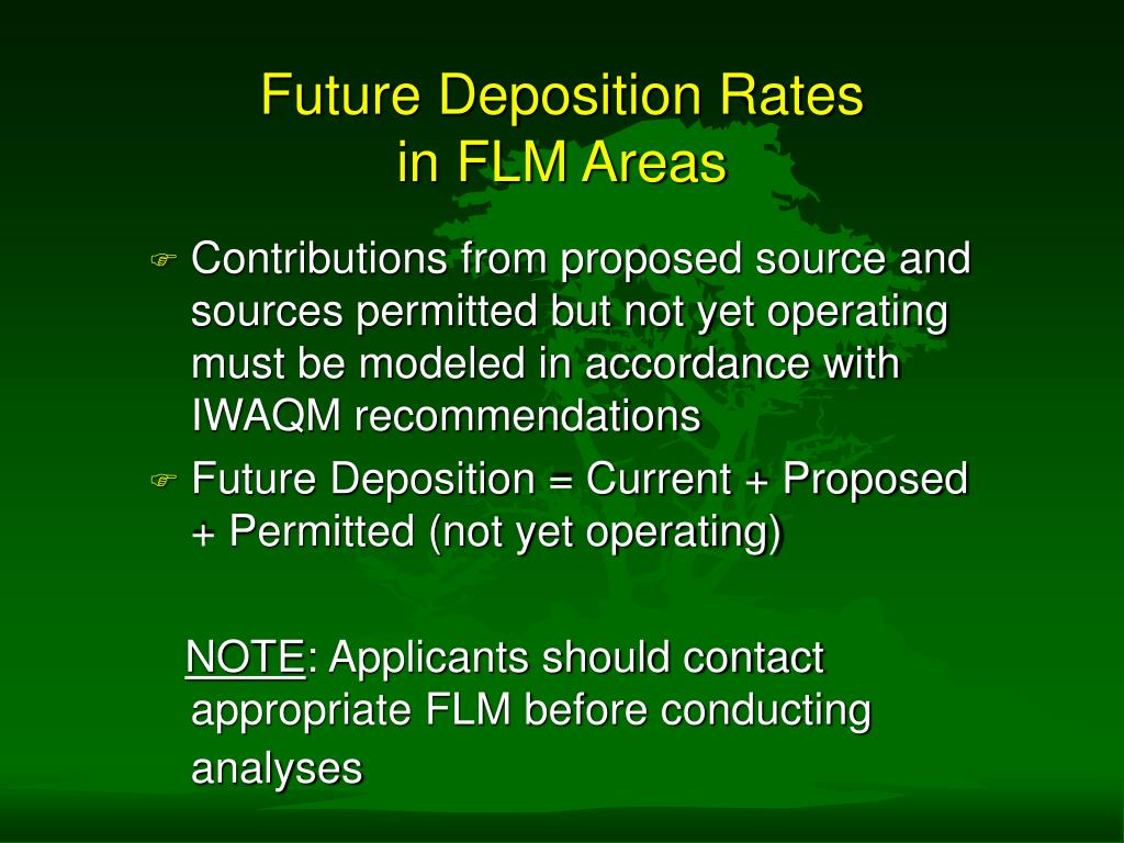 Future Deposition Rates