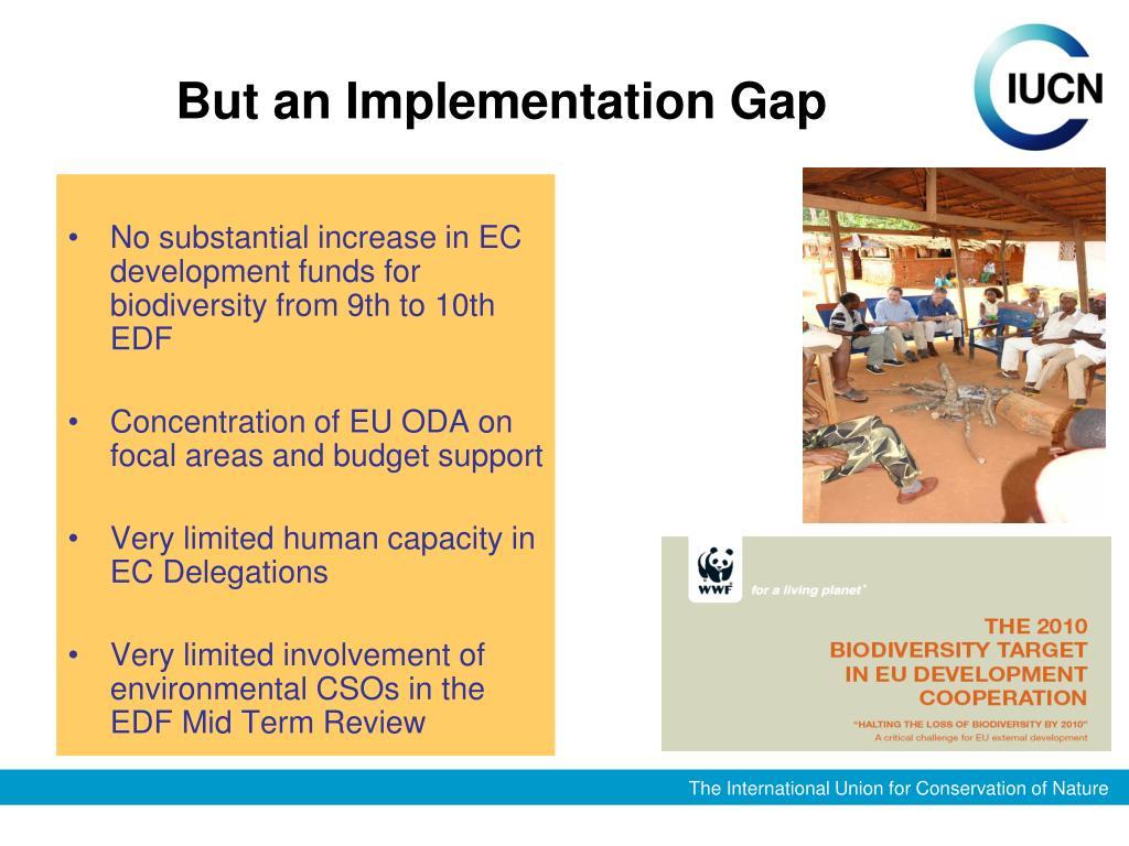 But an Implementation Gap