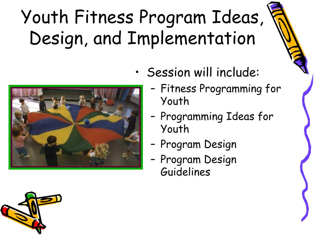 Youth Fitness Program Ideas, Design, and Implementation