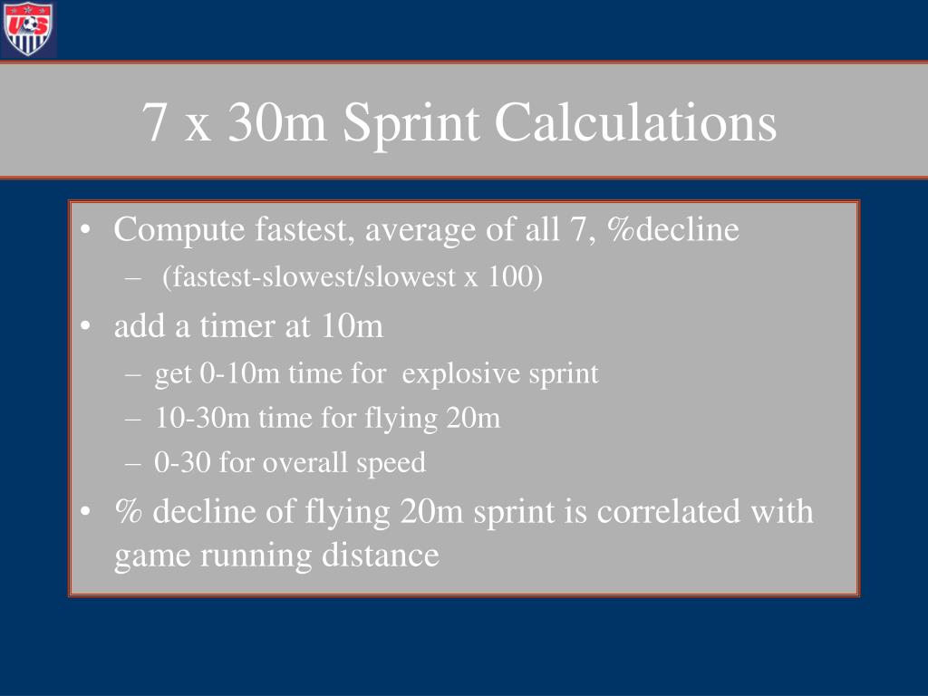 7 x 30m Sprint Calculations