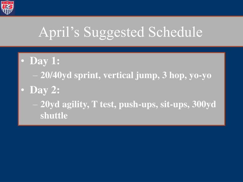 April's Suggested Schedule