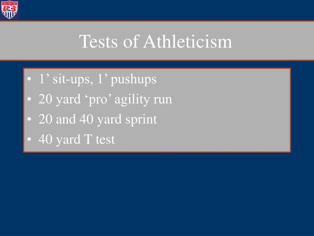 Tests of Athleticism