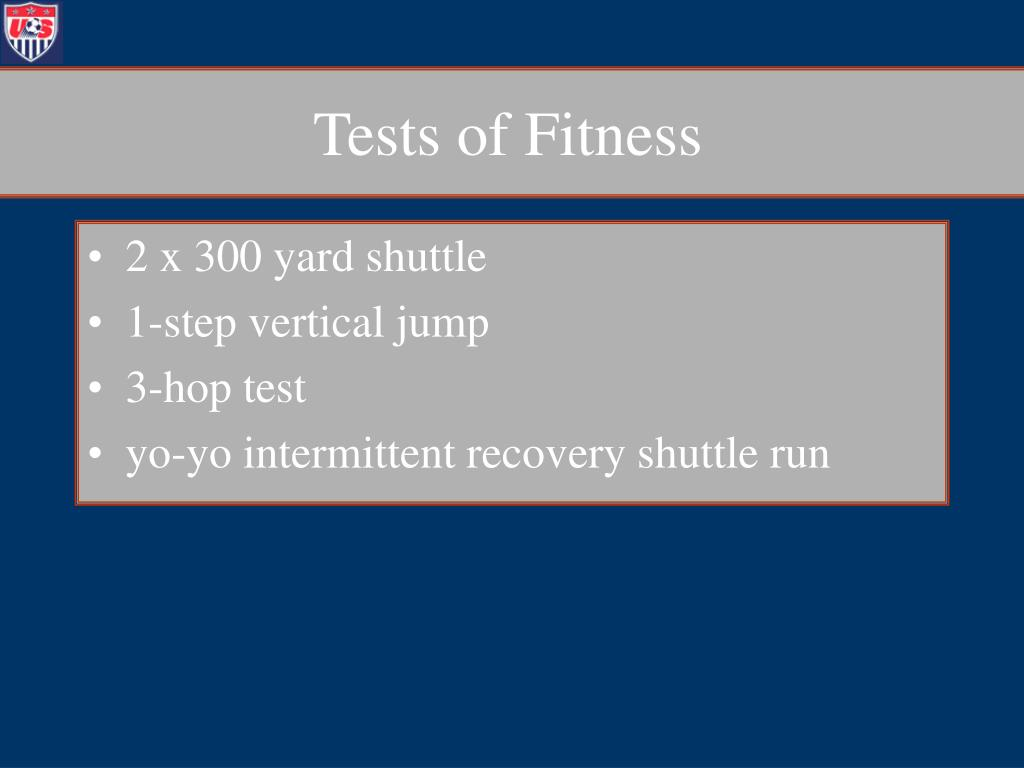 Tests of Fitness