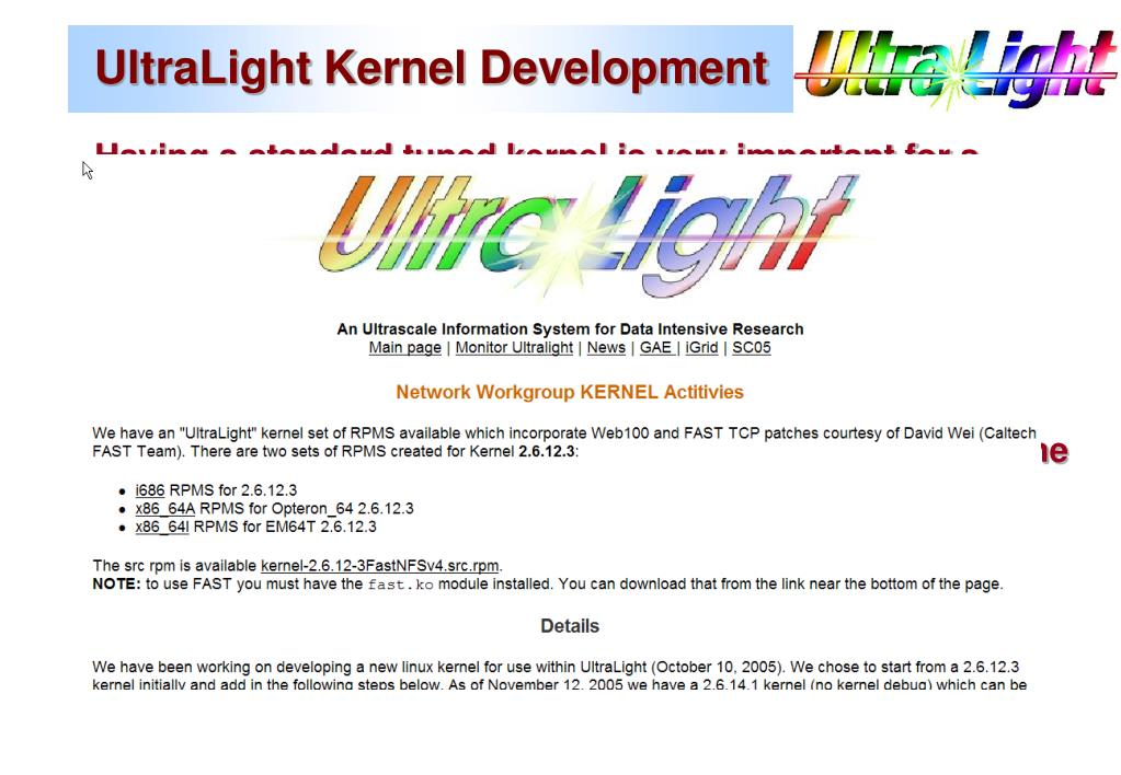 UltraLight Kernel Development