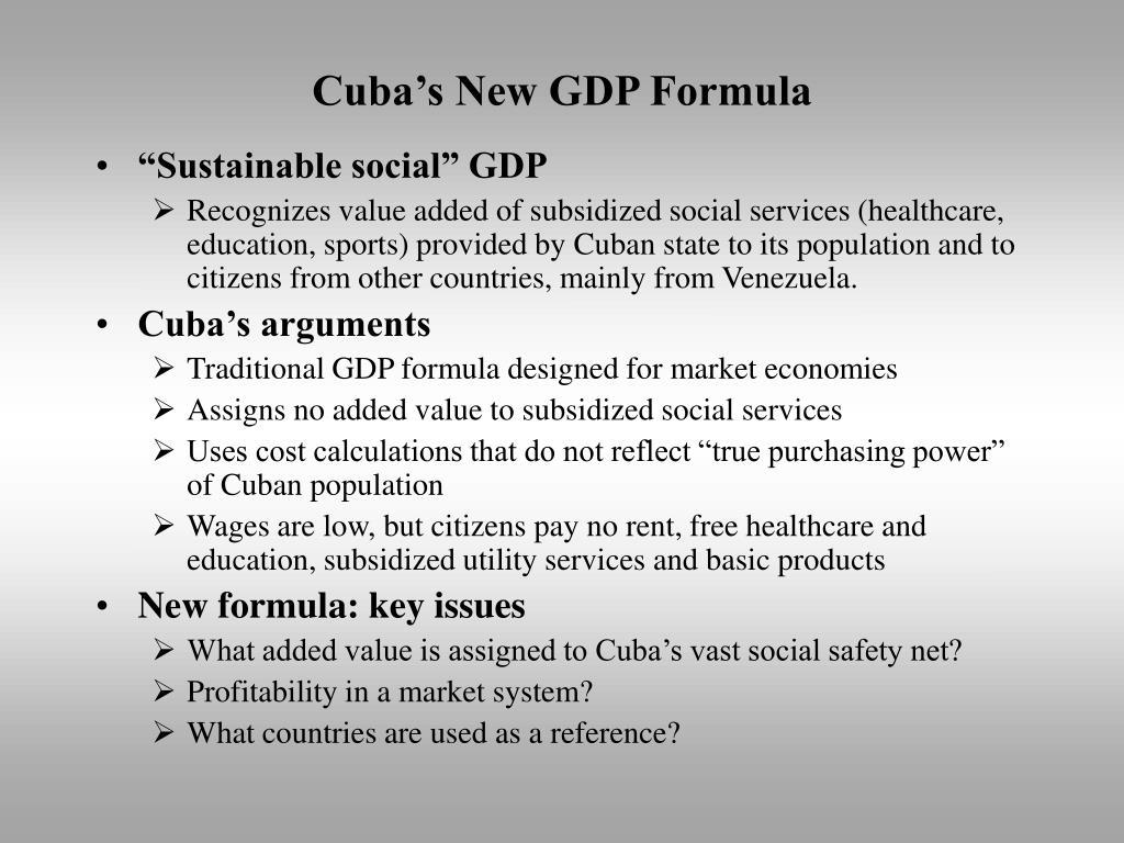Cuba's New GDP Formula