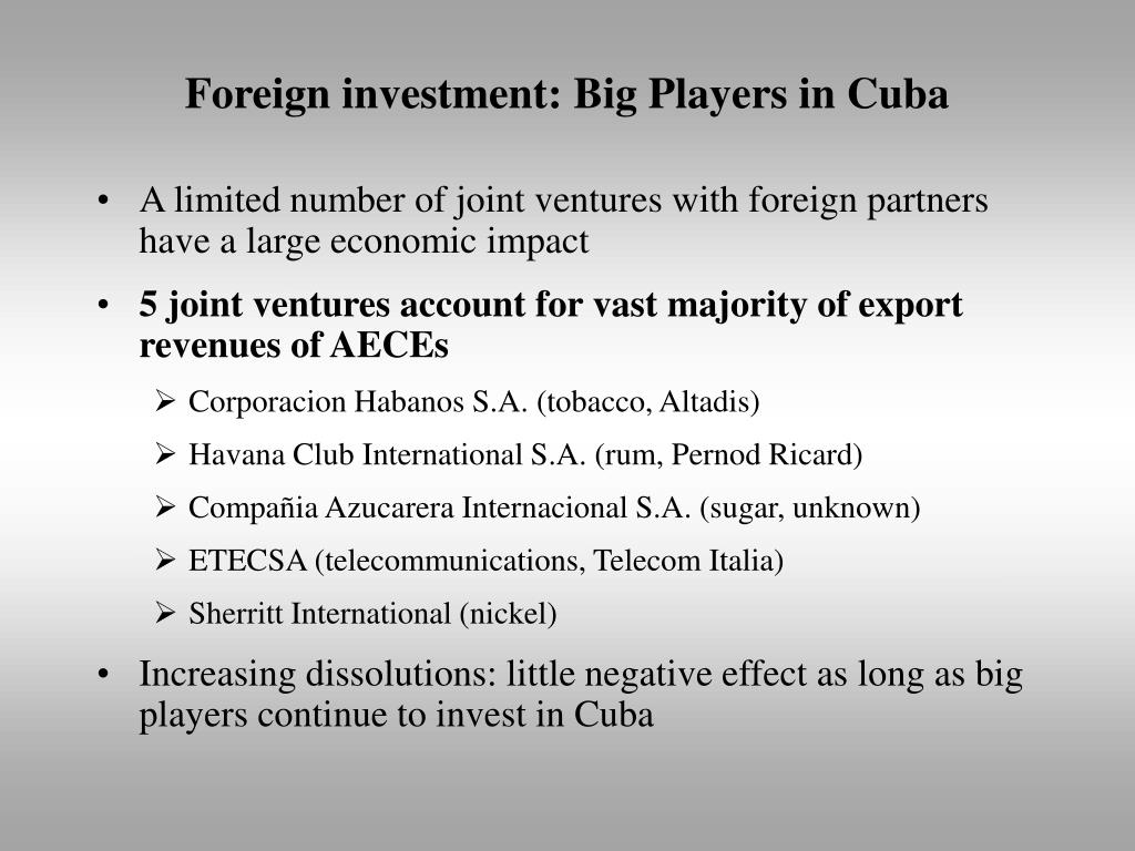 Foreign investment: Big Players in Cuba