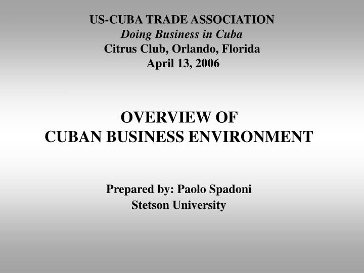 Us cuba trade association doing business in cuba citrus club orlando florida april 13 2006