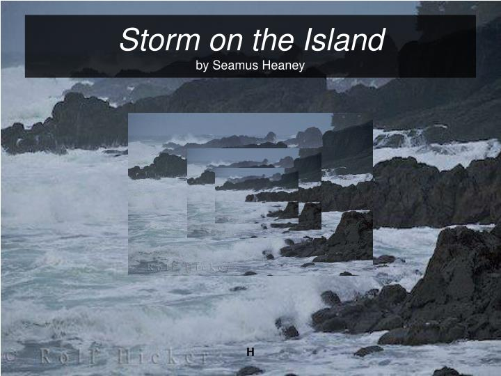 Storm on the island by seamus heaney l.jpg