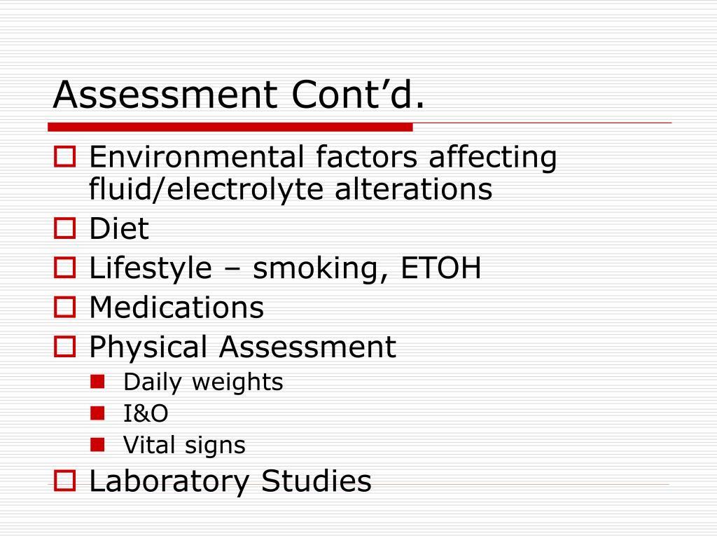 Assessment Cont'd.