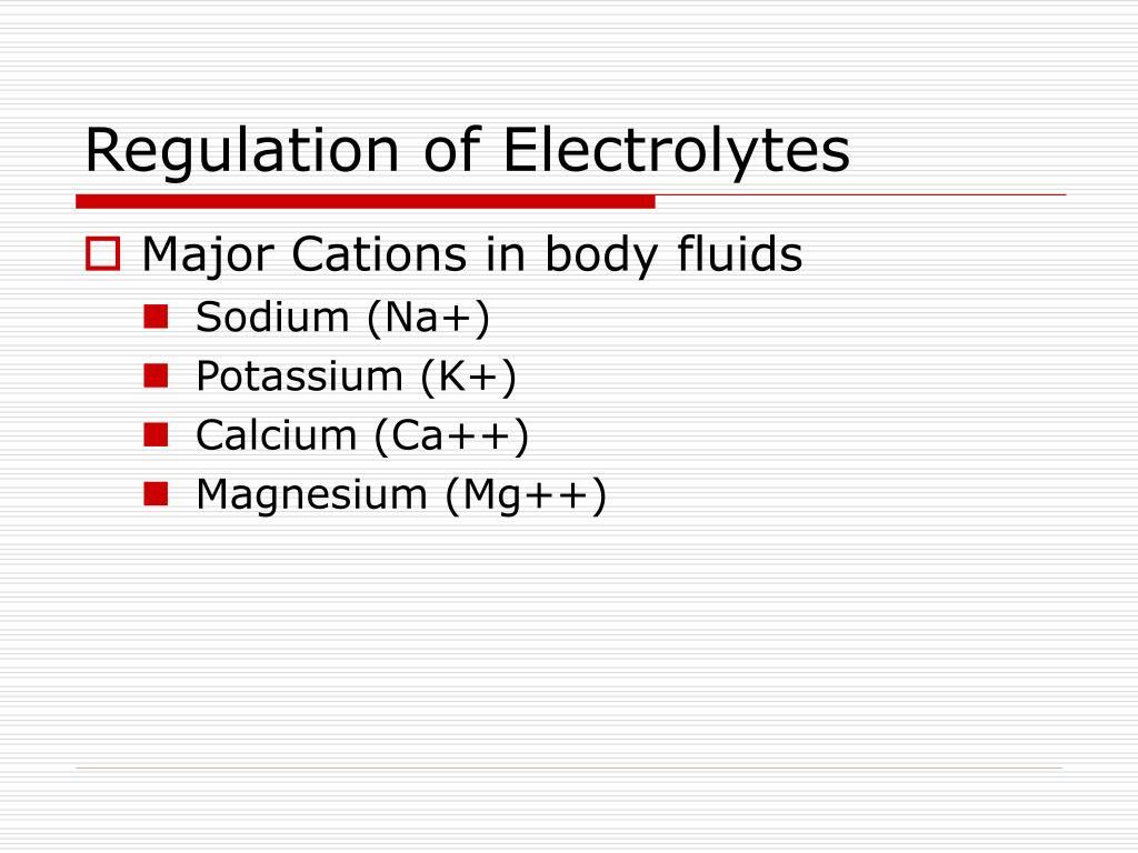 Regulation of Electrolytes