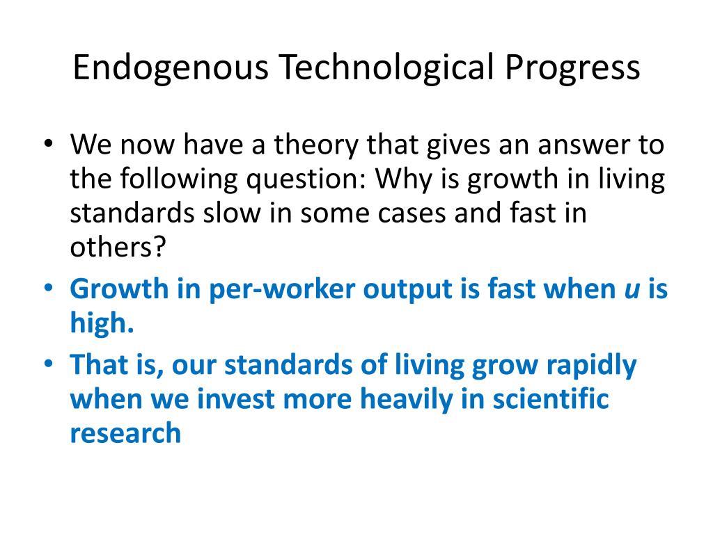 Endogenous Technological Progress
