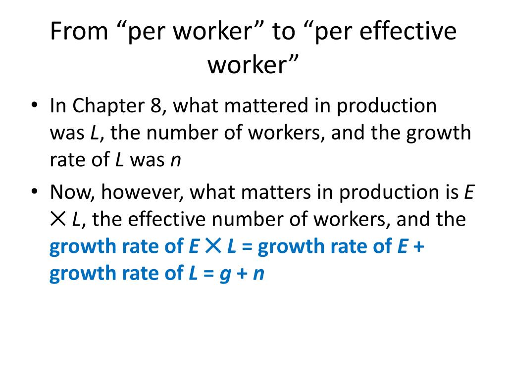 "From ""per worker"" to ""per effective worker"""