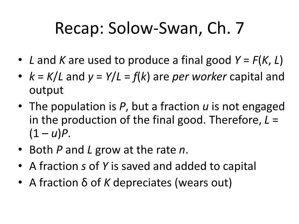 Recap: Solow-Swan, Ch. 7