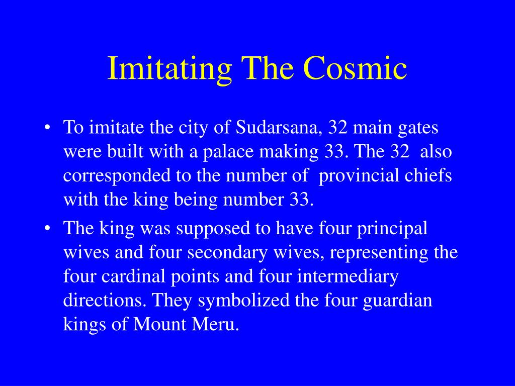 Imitating The Cosmic