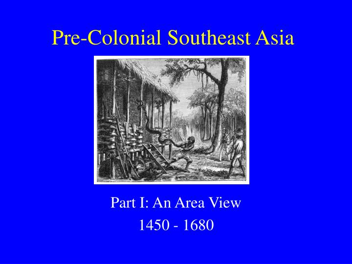 Pre colonial southeast asia