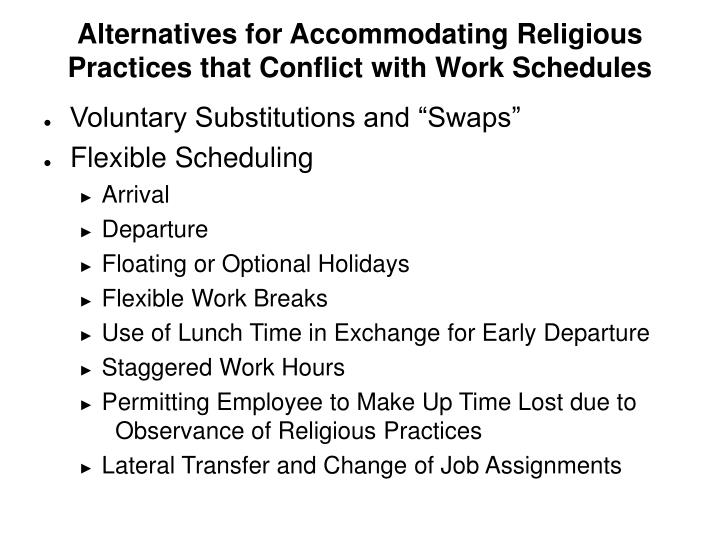 Alternatives for Accommodating Religious Practices that Conflict with Work Schedules