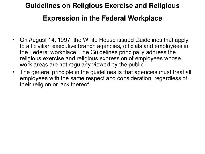 Guidelines on Religious Exercise and Religious Expression in the Federal Workplace