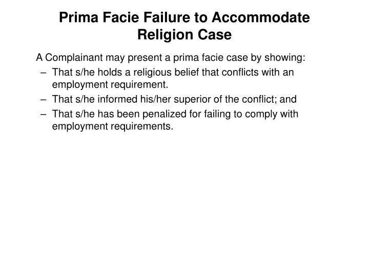 Prima Facie Failure to Accommodate