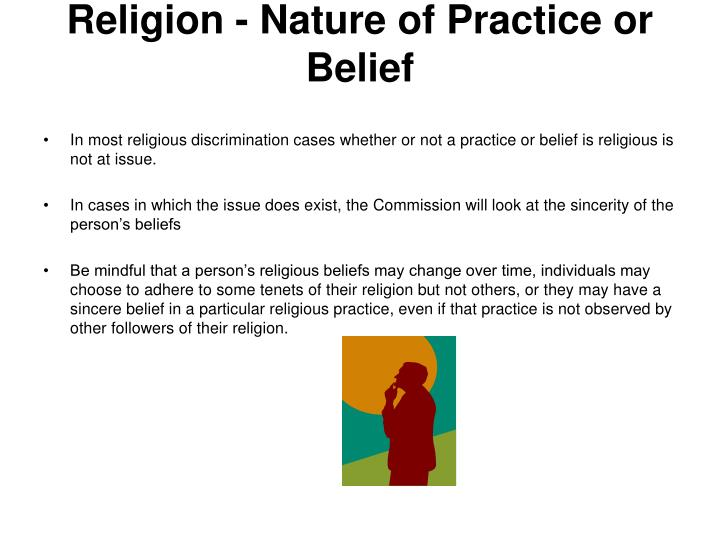 Religion - Nature of Practice or Belief