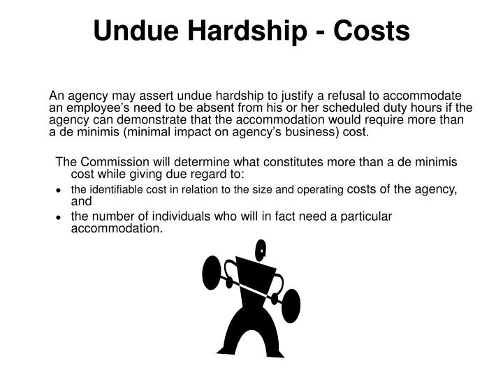 Undue Hardship - Costs
