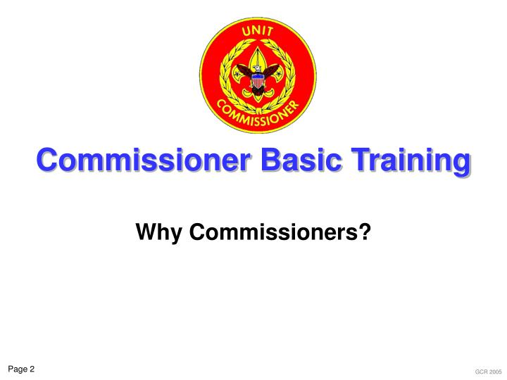 Commissioner basic training2