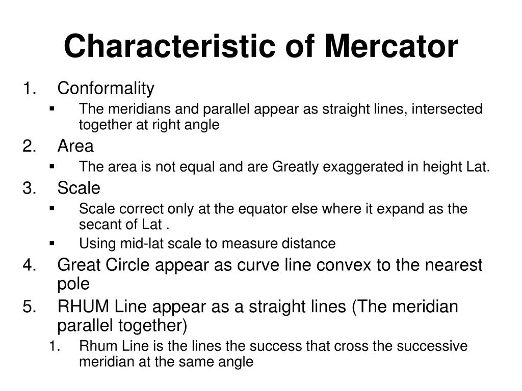 Characteristic of Mercator